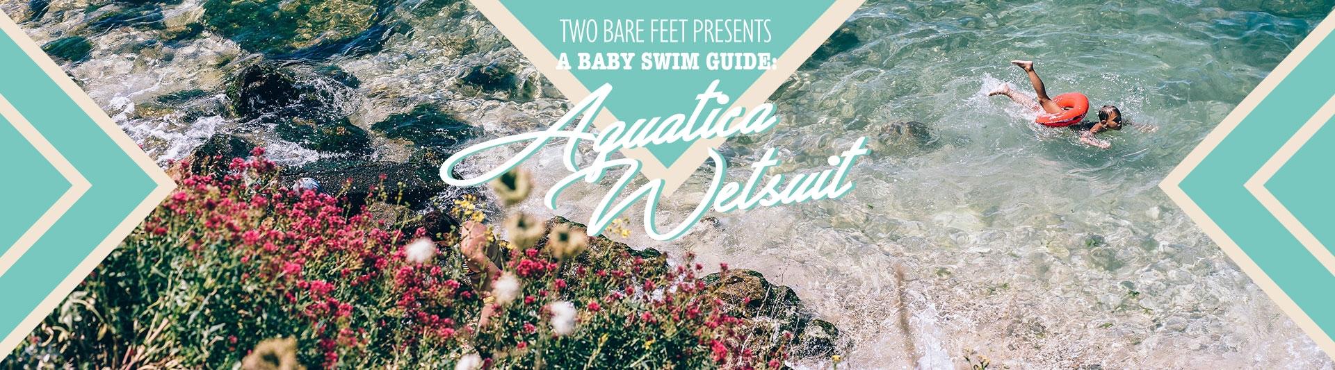 Aquatica Baby Wetsuit banner