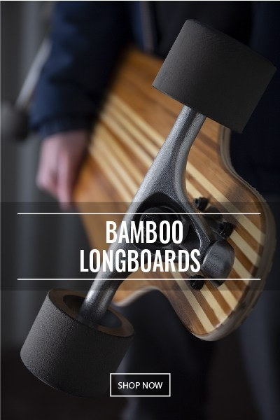 Bamboo Longboards at Two Bare Feet