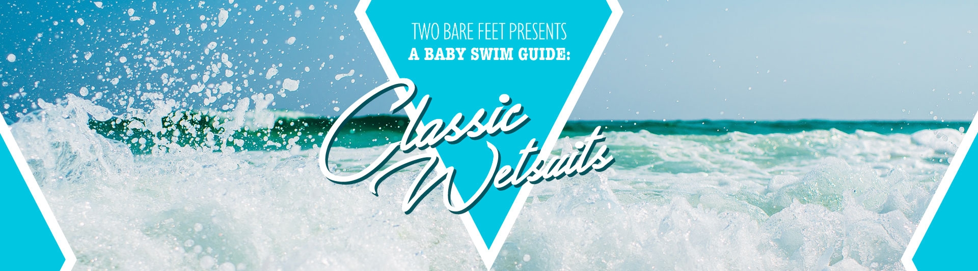 Classic Baby Wetsuit Sets banner
