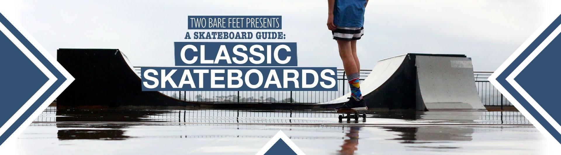 Classic skateboard banner