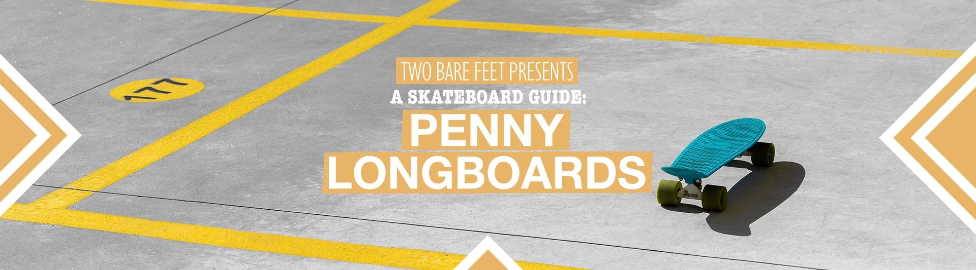 Penny longboard banner