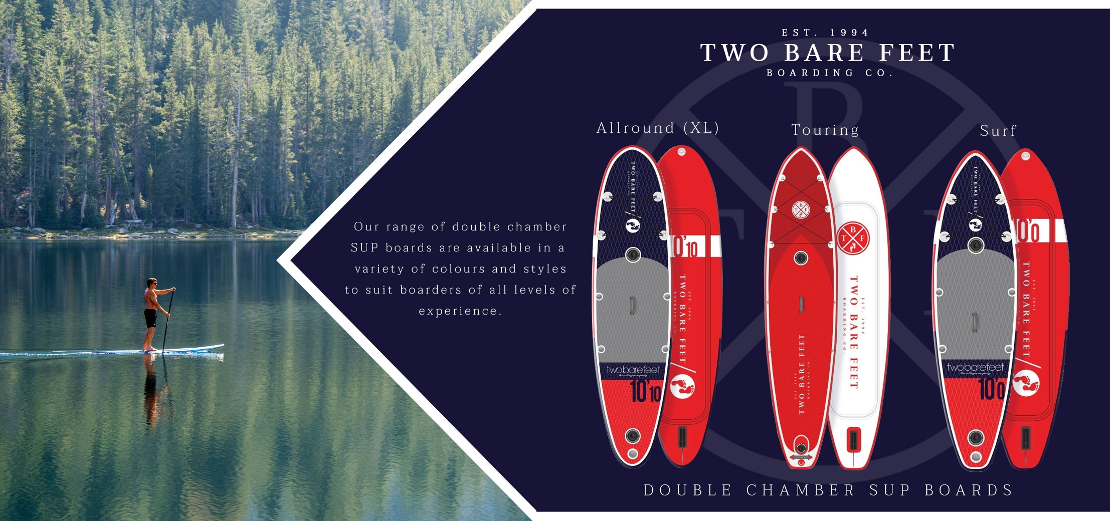 Two Bare Feet double chamber SUPs allround touring surf