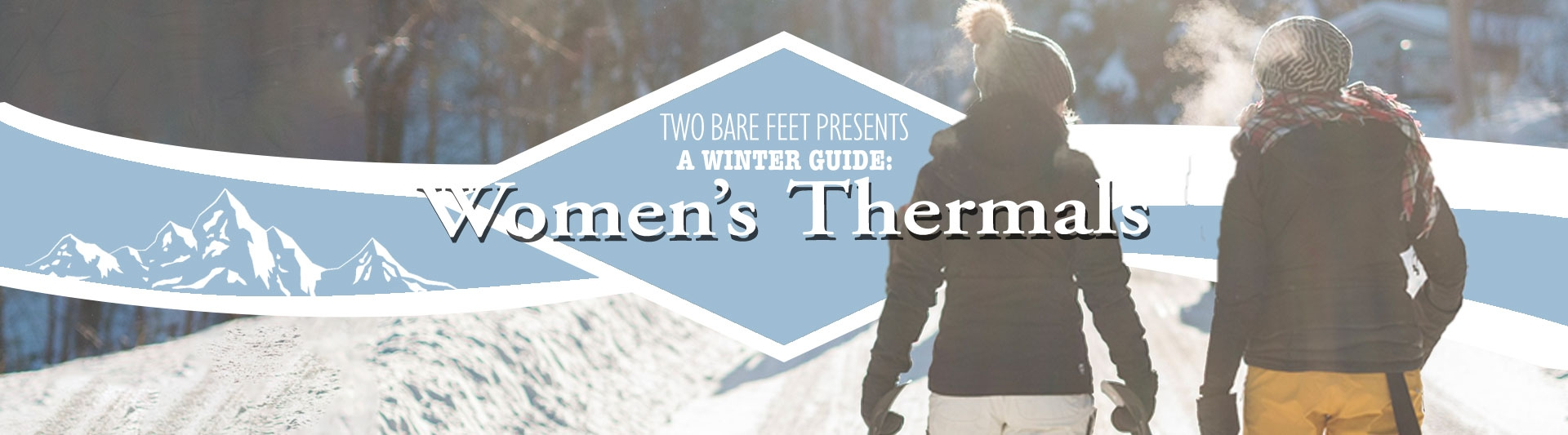 Two Bare Feet women's skiing base layers